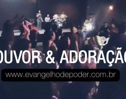 Louvor & Adoração | Tabernáculo (19, Julho 2019) | Evangelho de Poder
