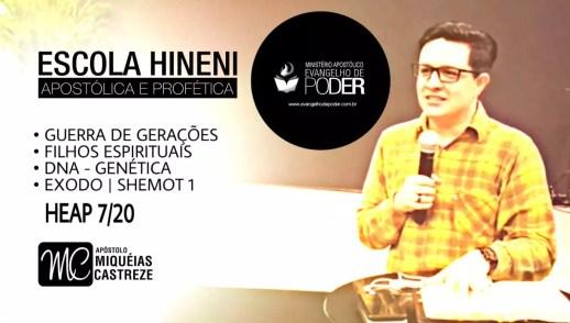 Guerra Pelas Gerações | DNA - Filhos Espirituais | Êxodo - Shemot 1 | HEAP 7/20 | Ap. Miquéias Castreze