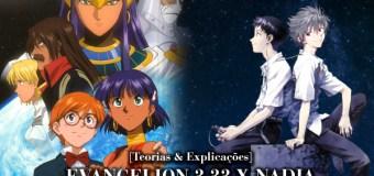[Teorias E Explicações] Evangelion 3.0 X Nadia – Secret of the Blue-Water