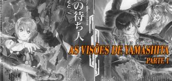 As Visões de Yamashita – Parte 1