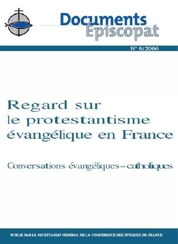 Regard Protestantisme Evangélique