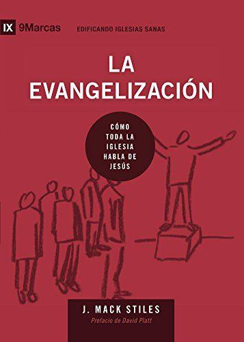 La Evangelización por 9Marks