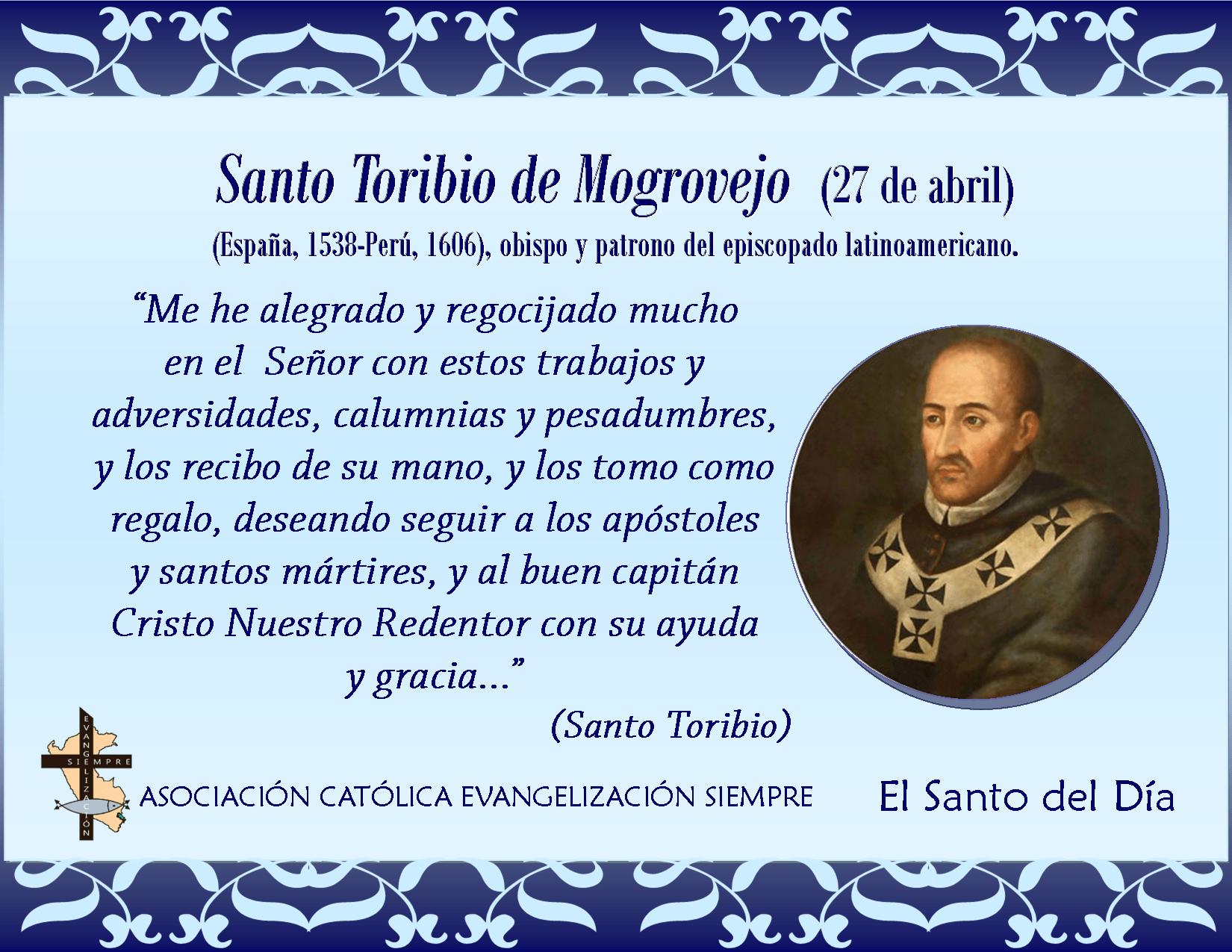 Resultado de imagen para Santo Toribio de Mogrovejo 26 de Abril