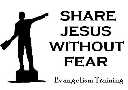 Share Jesus Without Fear: Evangelism Training Class