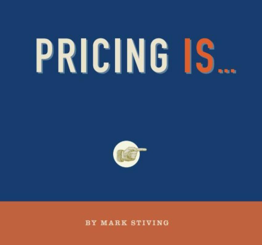 A Pricing Primer from Pragmatic Institute