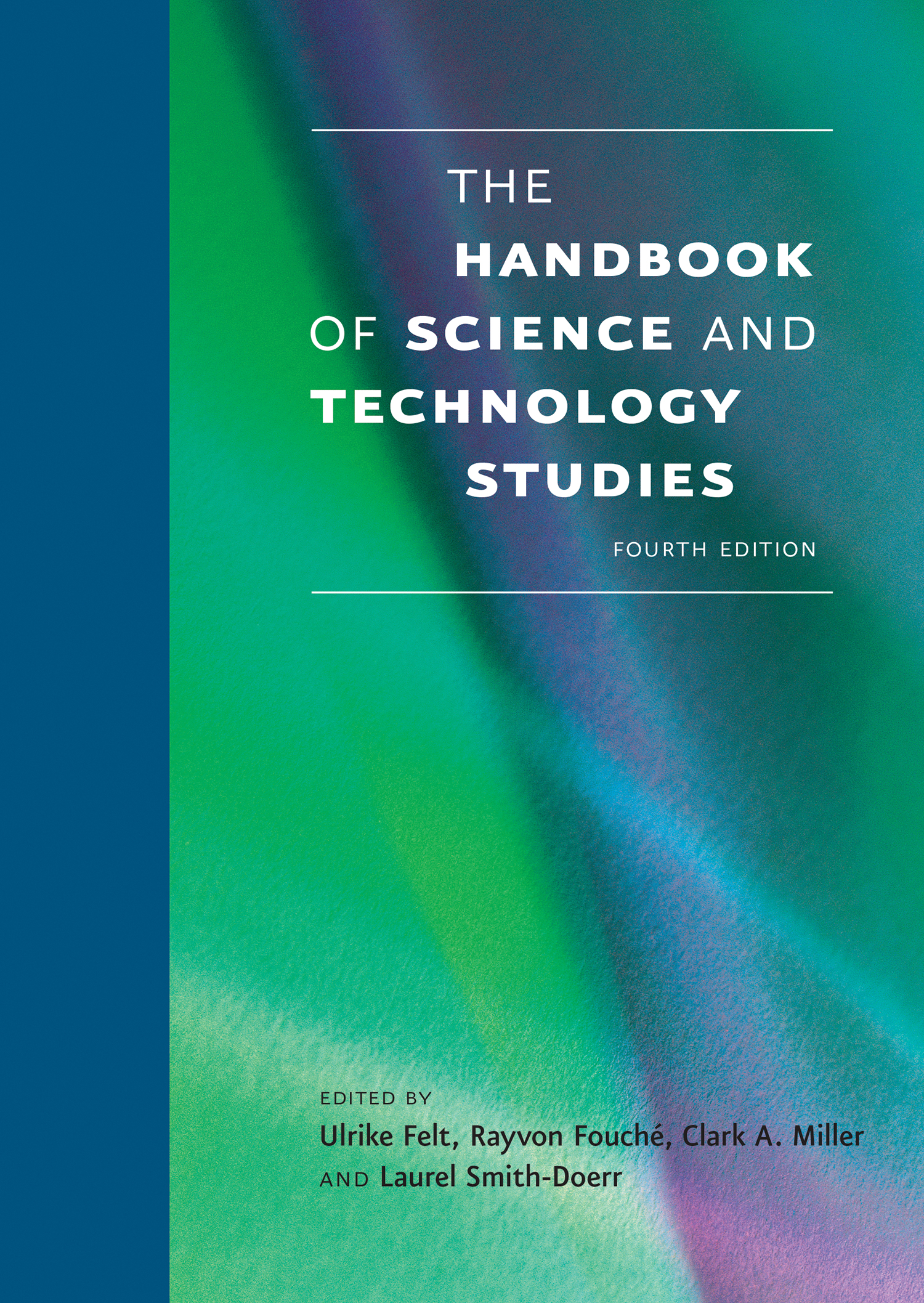 Handbook of Science and Technology Studies, 4th edition