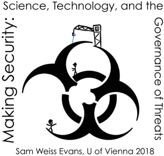 Making Security; Science, Technology, and the Governance of Threats