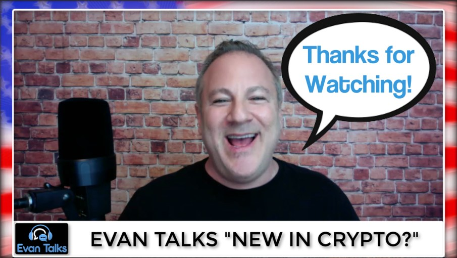 new in crypto evan talks episode 2