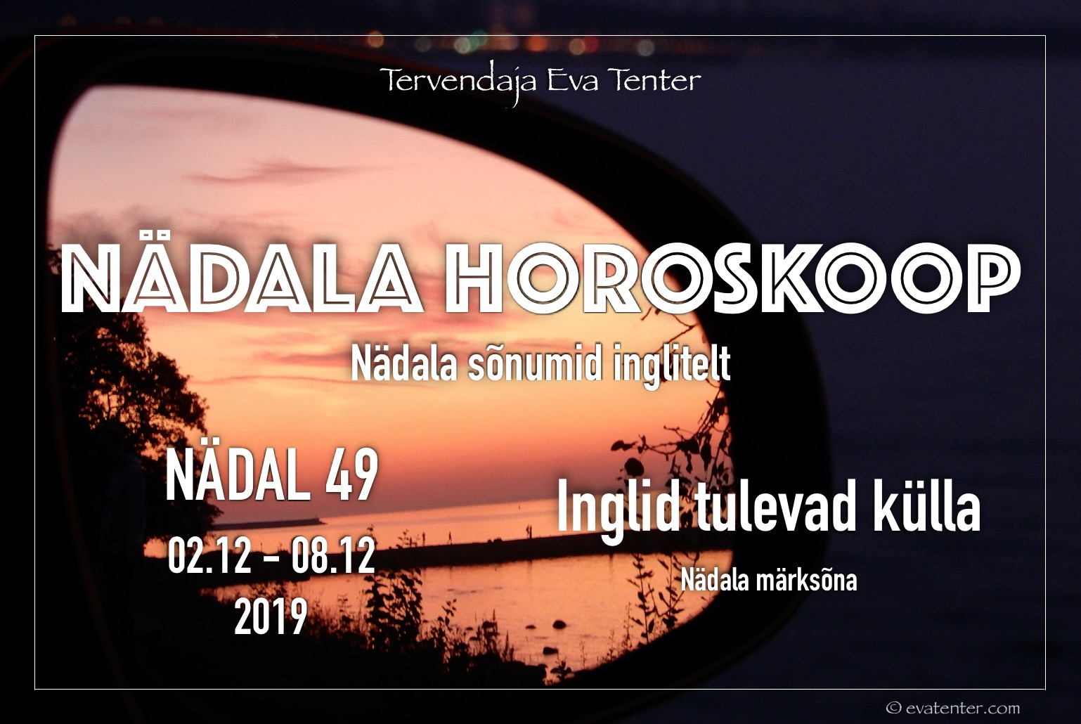 Nädala horoskoop 02.12-08.12.2019