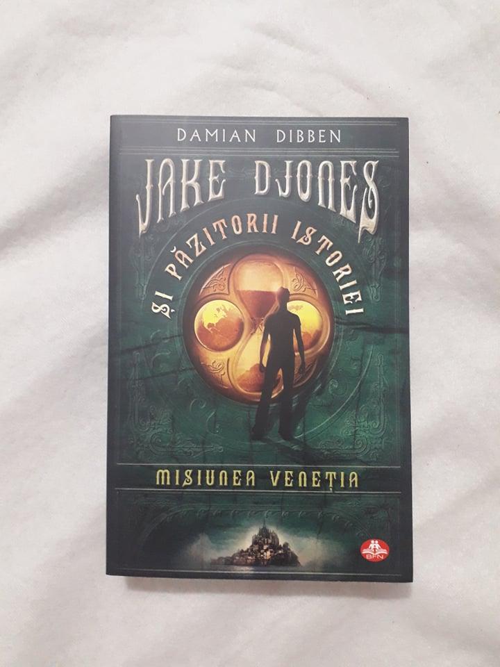 Jake Djones și Păzitorii istoriei: Misiunea Veneția – Damian Dibben