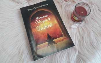Atingerea magică a iubirii – Ioana Dumitrăchescu
