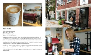 Cafe Postal, in St. Boniface serves a mostly Francophone clientele but it has become a destination for people from all over the city.