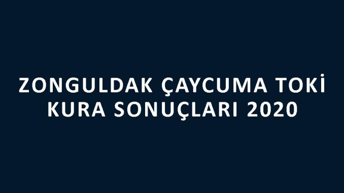 Zonguldak Çaycuma Toki kura sonuçları 2020! İşte 100 bin sosyal konut kampanyası Zonguldak Çaycuma Toki Evleri 2+1 ve 3+1 kura sonuçları