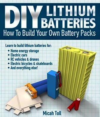 DIY Lithium Batteries   Micah Toll