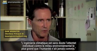 L'attaque contre l'humanité par la modification du climat – Dane Wigington