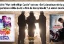 La série «Man in the High Castle» est une révélation douce de la guerre temporelle révélée dans le film de Corey Goode «Le secret cosmique»