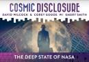 Émission « DIVULGATION COSMIQUE », l'intégrale. Saison 11, épisode 14/15 : L'ÉTAT PROFOND À LA NASA
