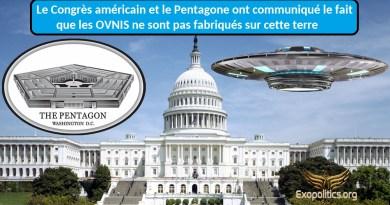 Le Congrès américain et le Pentagone ont communiqué le fait que les OVNIS ne sont pas fabriqués sur cette terre