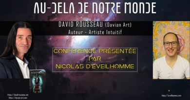 David Rousseau : le contacté physique extraterrestre français nous partage son histoire à l'occasion de la sortie de son livre : «Au delà de notre Monde»