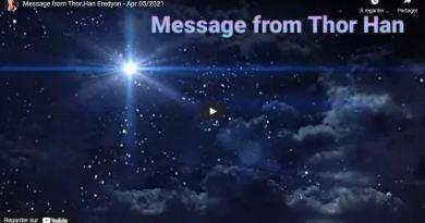 Message du commandant pléiadien Thor Han Eredyon à l'humanité concernant le futur proche