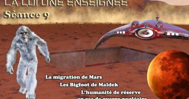 LA LOI UNE ENSEIGNÉE – LE CONTACT RA – SÉANCE N°9 – La Migration de Mars, les Bigfoots