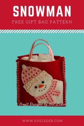 Snowman Gift Bag Pattern —FREE pattern to make this super cute felt snowman gift bag.