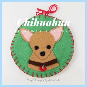 Chihuahua Ornaments -- DIY Christmas Ornaments from felt