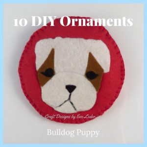 10 DIY Christmas Ornaments that would make a great holiday gift or the perfect finishing touch to your Christmas tree—Bulldog Puppy