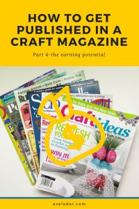Get Published--forth part in a series on how to get published in a craft magazine