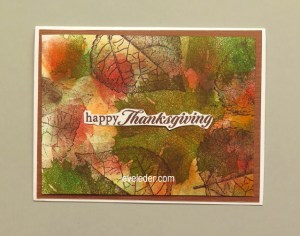 Fall Happy Thanksgiving free card making tutorial. The design features the colors of fall, orange, red, brown, green and gold, and leaves.