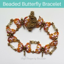 Beaded Butterfly Bracelet — FREE Beading Pattern. Learn how to make this beaded butterfly bracelet featuring beautiful spring inspired colors.