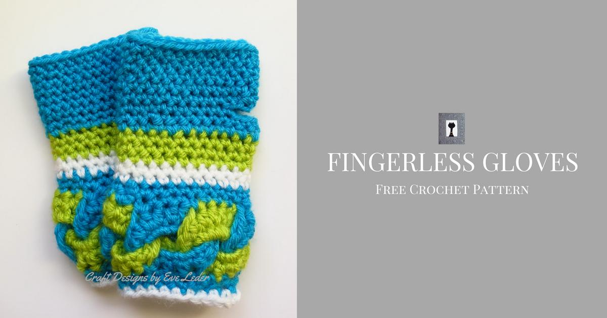 Crochet Fingerless Gloves Craft Designs By Eve Leder