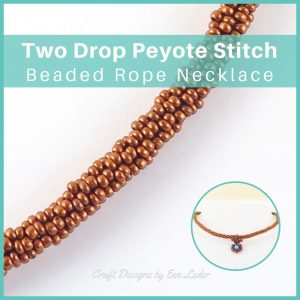 Beaded Rope Necklace—Free beading tutorial using the two drop peyote stitch