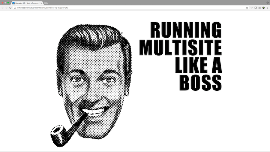 Running a Multisite Like a Boss Intro Slide