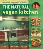 The Natural Vegan Kitchen – Book Review and Giveaway