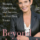 Beyond the Label: Women, Leadership, and Success on Our Own Terms (Book Review)
