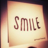 """Smile!"" 