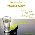 tequilla-party-heavens-hell
