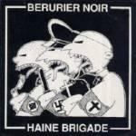 pochette de l'album Berurier Noir - Haine Brigade