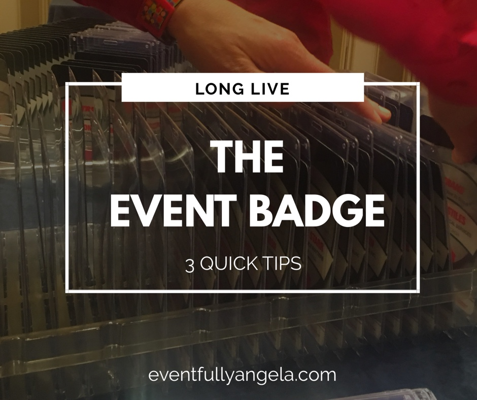 Long Live the Event Badge: 3 Quick Tips