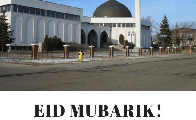 Eid Ul Adha 2020 Prayer Locations Across Edmonton Ab