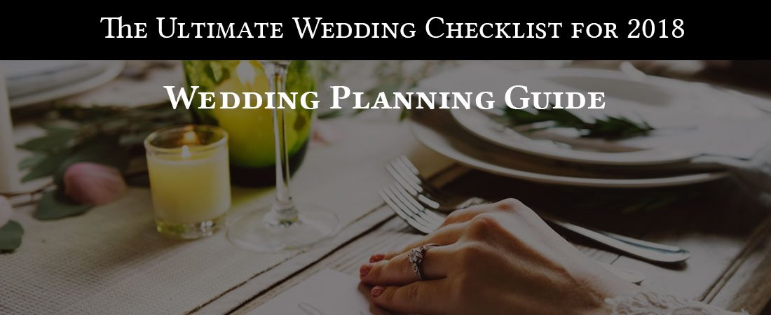 The Ultimate Wedding Checklist for 2018