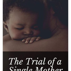 Saliu Omotayo - The Trial of a Single Mother