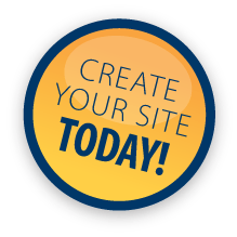 CREATE YOUR SITE TODAY!