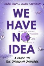 We Have No Idea book cover
