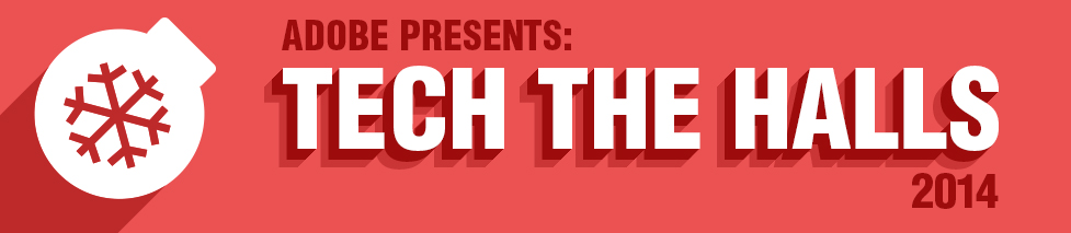 Red Adobe presents Tech the Halls 2014