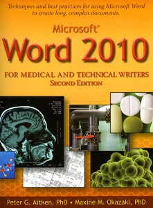 Book cover for Word 2010 for Medical and Technical Writers -- Second Edition