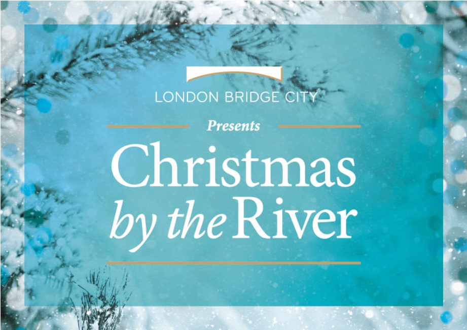 Christmas Events - Christmas By The River 2017 - Events For London