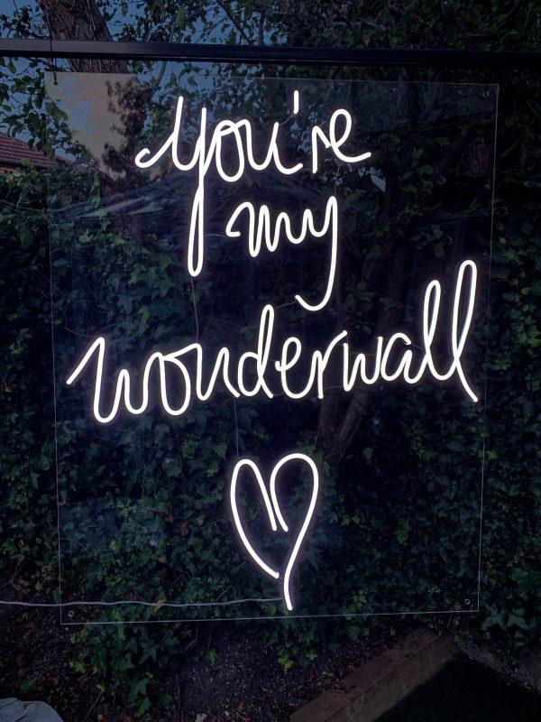 You're My Wonderwall Neon Sign
