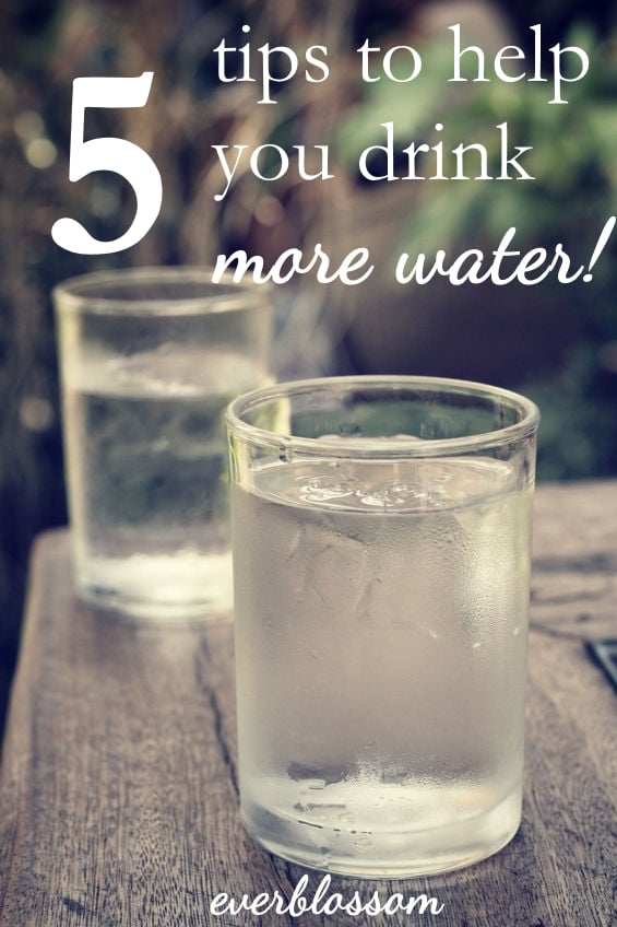 Use these 5 tips to help you start drinking more water!